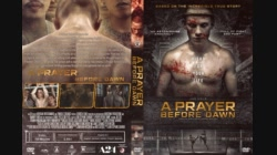 A Prayer Before Dawn นักมวยคุกคลองเปรม 2017