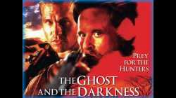 The Ghost and the Darkness มัจจุราชมืดโหดมฤตยู 1996